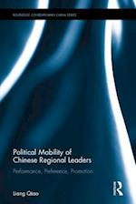 Political Mobility of Chinese Regional Leaders (Routledge Contemporary China Series)