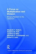 A Focus on Multiplication and Division (Studies in Mathematical Thinking and Learning Series)