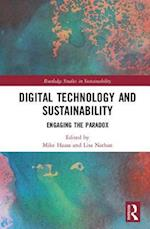 Digital Technology and Sustainability (Routledge Studies in Sustainability)