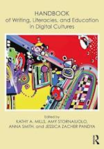 Handbook of Writing, Literacies and Education in Digital Cultures