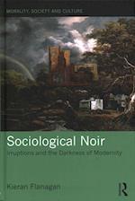 Sociological Noir af Kieran Flanagan