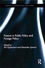 Fiascos in Public Policy and Foreign Policy af Kai Oppermann