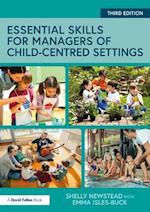 Essential Skills for Managers of Child-Centred Settings