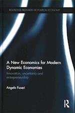 A New Economics for Modern Dynamic Economies af Angelo Fusari
