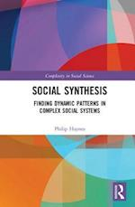 Social Synthesis (Complexity in Social Science)
