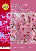 Understanding the Steiner Waldorf Approach (Understanding the ! Approach)
