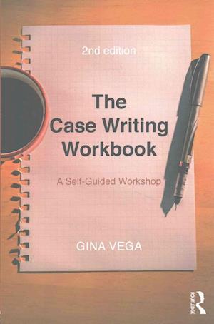 The Case Writing Workbook