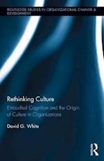 Rethinking Culture (Routledge Studies in Organizational Change Development)