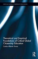 Theoretical and Empirical Foundations of Critical Global Citizenship Education (Critical Global Citizenship Education)