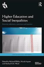 Higher Education and Social Inequalities (Sociological Futures)