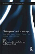 Shakespeare's Asian Journeys (Routledge Studies in Shakespeare)