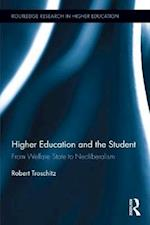Higher Education and the Student (Routledge Research in Higher Education)