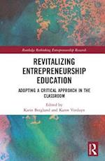 Revitalizing Entrepreneurship Education af Karin Berglund