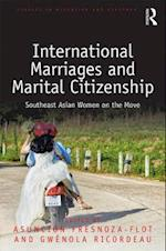 International Marriages and Marital Citizenship (Studies in Migration and Diaspora)