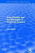 : John Phillips and the Business of Victorian Science (2005) af Jack Morrell