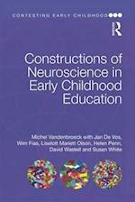 Constructions of Neuroscience in Early Childhood Education (Contesting Early Childhood)