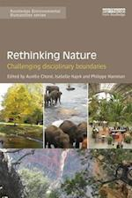 Rethinking Nature (Routledge Environmental Humanities)