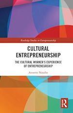 Cultural Entrepreneurship (Routledge Studies in Entrepreneurship)