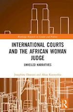 International Courts and the African Woman Judge (Routledge Research in Gender and Politics)