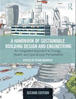 A Handbook of Sustainable Building Design and Engineering (BEST (Buildings, Energy and Solar Technology))