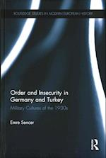 Order and Insecurity in Germany and Turkey (Routledge Studies in Modern European History)