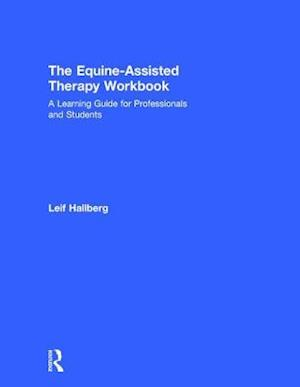 The Equine-Assisted Therapy Workbook