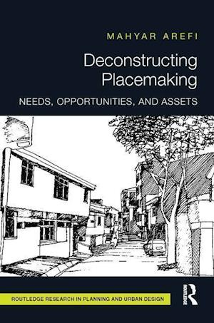 Deconstructing Placemaking