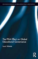 The Pisa Effect on Global Educational Governance (Routledge Research in Education Policy and Politics)