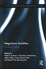 Mega-Event Mobilities (Routledge Critical Studies in Urbanism and the City)