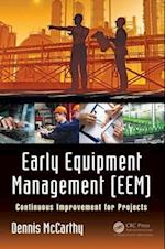Early Equipment Management (EEM)