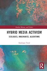 Complexities of Contemporary Digital Activism (Routledge Studies in Radical History and Politics)