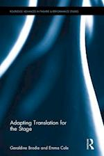 Adapting Translation for the Stage (Routledge Advances in Theatre and Performance Studies)