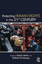 Protecting Human Rights in the 21st Century af Aidan Hehir