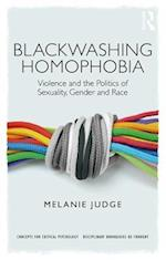 Blackwashing Homophobia (Critical Concepts in Psychology )