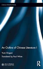 An Outline of Chinese Literature I (China Perspectives)