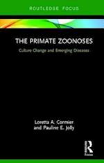 The Primate Zoonoses (Routledge Focus on Anthropology)