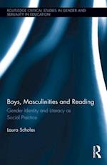 Boys, Masculinities and Reading (Routledge Critical Studies in Gender and Sexuality in Education)