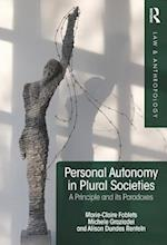 Personal Autonomy in Plural Societies (Law and Anthropology)