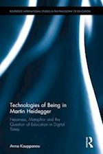 Technologies of Being in Martin Heidegger (Routledge International Studies in the Philosophy of Education)