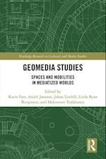 Geomedia Studies (Routledge Research in Cultural and Media Studies)