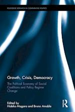 Growth, Crisis, Democracy (Routledge Research In Comparative Politics)