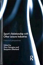 Sport's Relationship with Other Leisure Industries