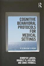 Cognitive Behavior Treatment Protocols for Medical Settings