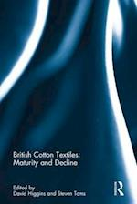 British Cotton Textiles: Maturity and Decline
