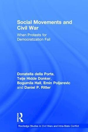 Bog, hardback Social Movements and Civil War af Donatella Della Porta