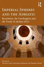 Imperial Spheres and the Adriatic