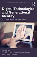 Digital Technologies and Generational Identity (Routledge Key Themes in Health and Society)