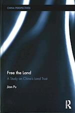 Free the Land (China Perspectives)