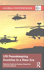 UN Peacekeeping Doctrine in a New Era (Global Institutions)