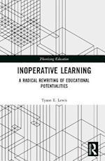 Inoperative Learning (Theorizing Education)